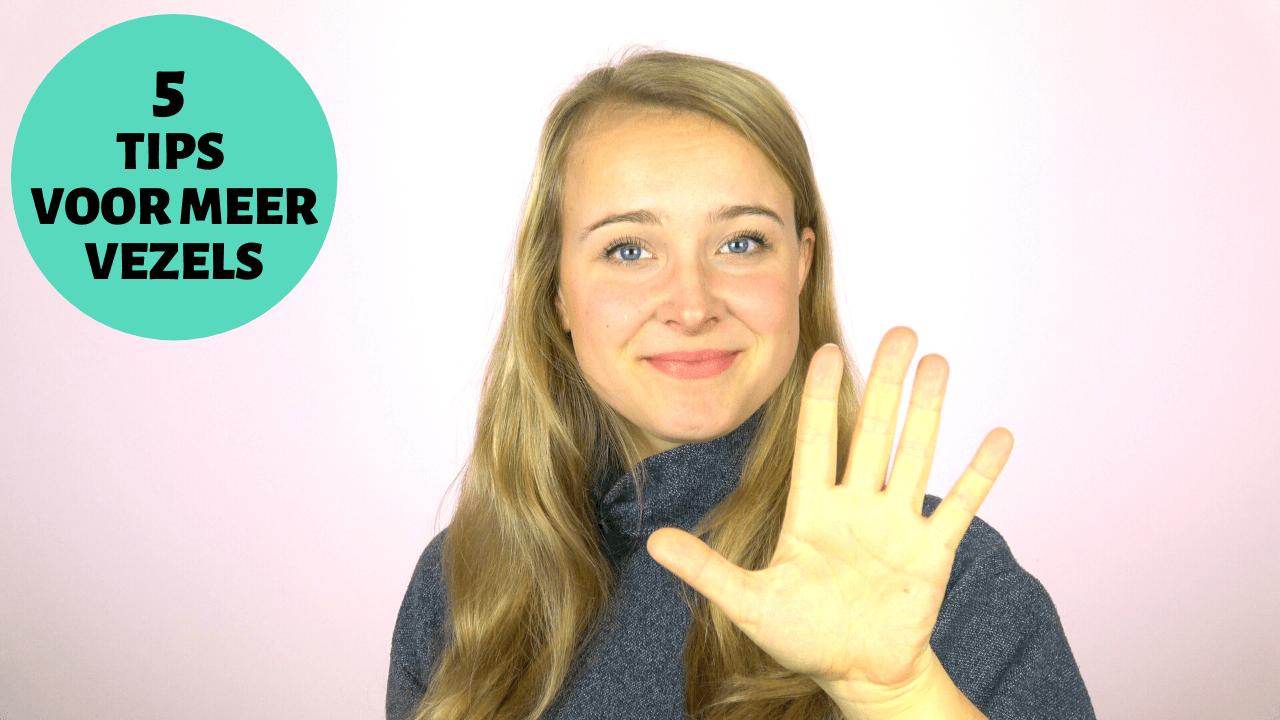 Video: 5 tips voor meer vezels