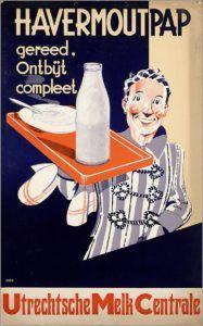 Havermoutpap als compleet ontbijt poster bij de Utrechtsche Melk Centrale